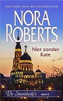 Niet zonder Kate (Nora Roberts)