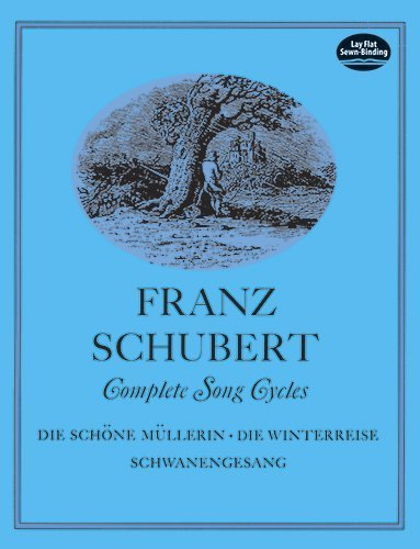 (Complete Song Cycles (Dover Song Collections) (English and German Edition) by Franz Schubert (June 1, 1970) Paperback)