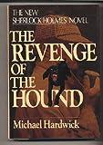 The Revenge of the Hound (Sherlock Holmes Mystery)