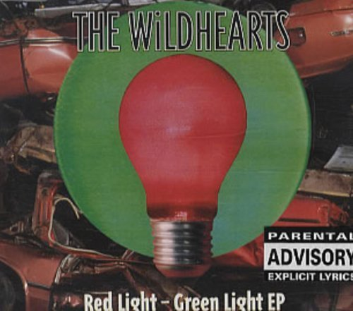 Price comparison product image Red Light Green Light by The Wildhearts