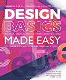 Design Basics Made Easy: Graphic Design in a Digital Age (Made Easy (Art))