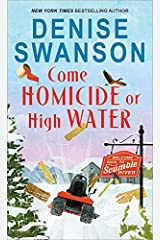 Come Homicide or High Water (Welcome Back to Scumble River Book 3) Kindle Edition