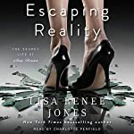 Escaping Reality: The Secret Life of Amy Bensen, Book 1 | Lisa Renee Jones
