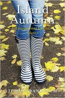 Book Island Autumn: A Seacoast Island Romance: Volume 2 by Jessica Randolph (2015-12-11)