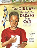 img - for The Girl Who Buried Her Dreams in a Can: A True Story book / textbook / text book