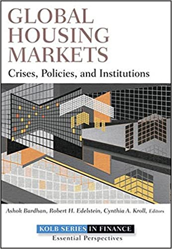Global Housing Markets: Crises, Policies, and Institutions 1st Edition