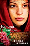 Harvest of Rubies, Tessa Afshar, 0802405584