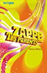 Zappe tes parents par Blacker
