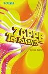 Zappe tes parents par Blacker