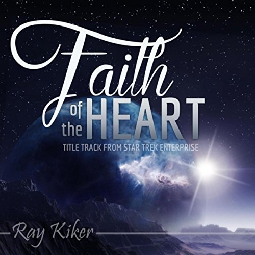 Faith of the Heart (From