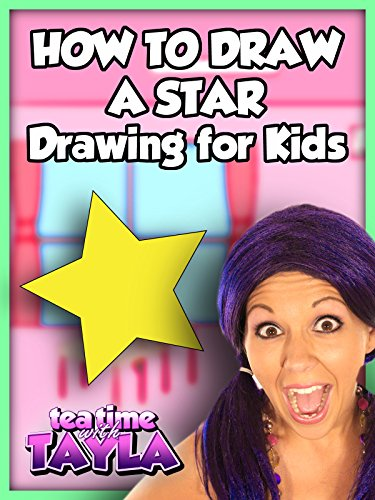 - Tea Time with Tayla: How to Draw a Star, Drawing for Kids