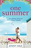 One Summer: An uplifting feel good summer romance by  Jenny Hale in stock, buy online here