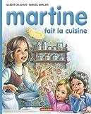 Martine: Fait La Cuisine (French Edition)