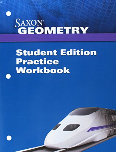 Saxon Geometry: Student Edition, Practice Workbook