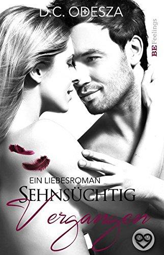 Sehnsüchtig - Vergangen: Ein Liebesroman
