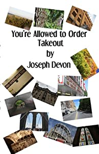 You're Allowed to Order Take-Out