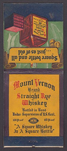 Straight Rye Whiskey (Mount Vernon Brand Straight Rye Whiskey giant feature matchcover)