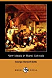 New Ideals in Rural Schools, George Herbert Betts, 1406552992