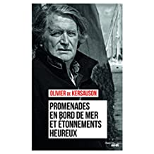 Promenades en bord de mer et étonnements heureux (Documents) (French Edition)