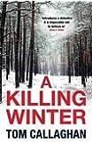 A Killing Winter: An Inspector Akyl Borubaev Thriller (1)