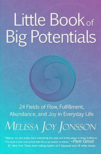 \\TXT\\ Little Book Of Big Potentials: 24 Fields Of Flow, Fulfillment, Abundance, And Joy In Everyday Life. calendar Magazine sueno Maple Cereales escala