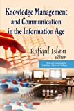 Knowledge Management and Communication in the Information Age, , 162808250X