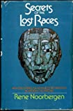 Secrets of the Lost Races, Rene Noorbergen, 0672522896