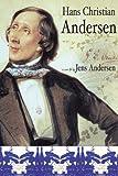 Hans Christian Andersen, Jens Andersen, 158567737X