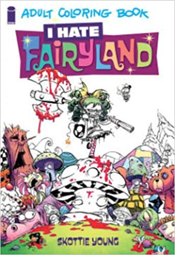 I Hate Fairyland Adult Coloring Book: Skottie Young: 9781632158482 ...