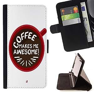 Dragon Case - FOR Samsung Galaxy Core Prime - Coffee makes me awesome - Caja de la carpeta del caso en folio de cuero del tir¨®n de la cubierta protectora Shell