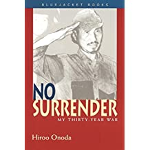 No Surrender: My Thirty-Year War