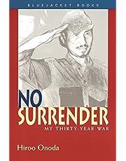 No Surrender: My Thirty-Year War
