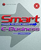 Smart Things to Know About E-Business