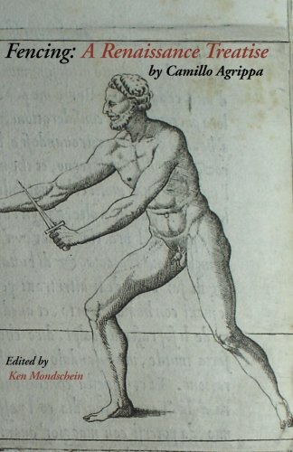 Fencing: A Renaissance Treatise