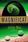 Magnificat (Galactic Milieu) by Julian May (1996-02-06)