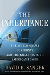 The Inheritance: The World Obama Confronts and the Challenges to American Power Kindle Edition
