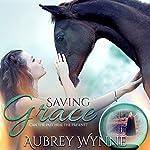 Saving Grace | Aubrey Wynne