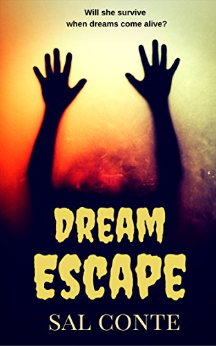 Dream Escape: A Non-Stop Psychological Thriller With a Surprising Twist