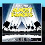 Music From Almost Famous by Union Of Sound (2011-01-17)