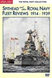 Royal Navy Collection -Spithead And Other Royal Navy Fleet Reviews 1914-1939 DVD