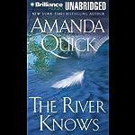 The River Knows   Amanda Quick