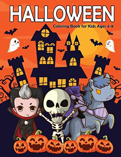 Halloween Coloring Book for Kids Ages 4-8: A Fun and Easy Happy Halloween Coloring Pages for Kids, Toddlers and