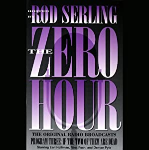 The Zero Hour, Program Three Audiobook