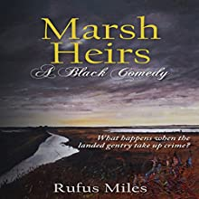 Marsh Heirs Audiobook by Rufus Miles Narrated by Hugh Trethowan