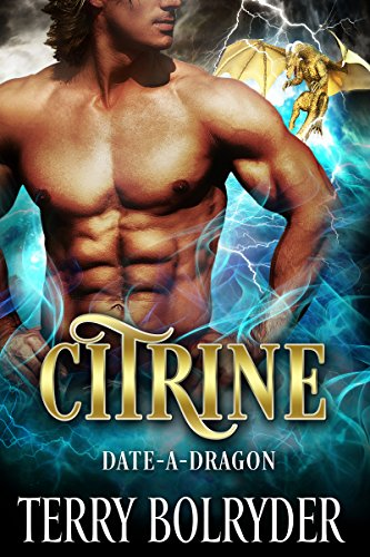 Citrine (Date-A-Dragon Book 4) by [Bolryder, Terry]