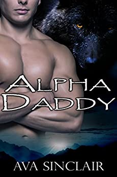 Alpha Daddy by [Sinclair, Ava]