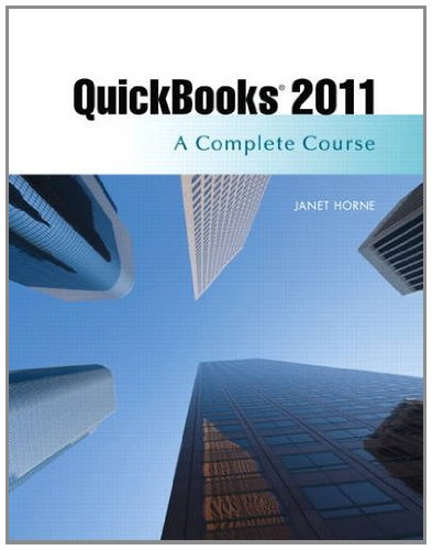 QuickBooks 2011: A Complete Course and QuickBooks 2011...