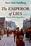 The Emperor of Lies, Steve Sem-Sandberg, 1250007631