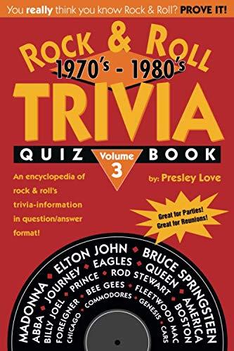 Rock & Roll TRIVIA Quiz Book: 1970's - 1980's (Volume 3)