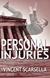 img - for Personal Injuries (Lawyers Gone Bad Series) (Volume 2) book / textbook / text book